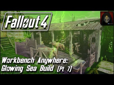 Fallout 4 | GLOWING SEA SETTLEMENT BUILD [Workbench Anywhere] #7 - Brahmin Pen & Bathrooms
