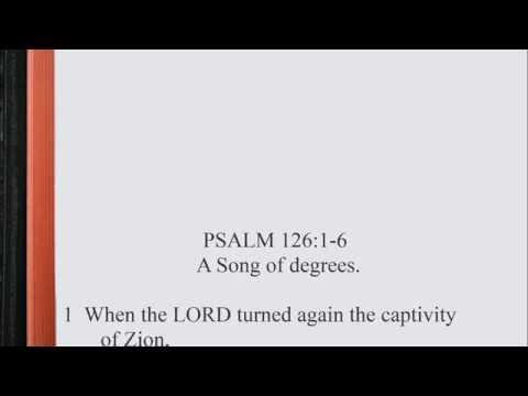 Psalm 126:1-6 ♩♫ KJV Scripture Song, Full Chapter