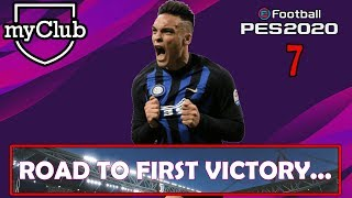ROAD TO FIRST VICTORY ⏩ PES 2020 MY CLUB #7