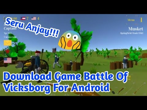 Download Game Battle Of Vicksborg For Android - 동영상
