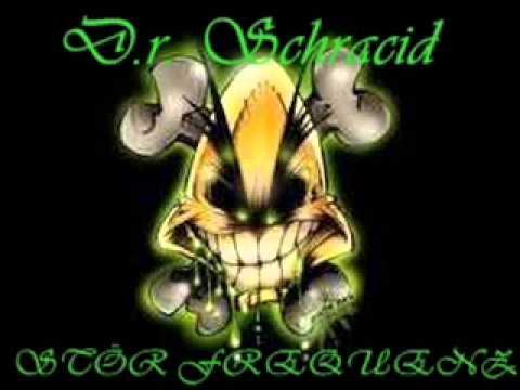 D.r. Schracid  -Stör Frequenz