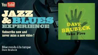 Dave Brubeck - Blue rondo à la turque - JazzAndBluesExperience