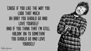 Ed Sheeran - Love Yourself (Lyrics)