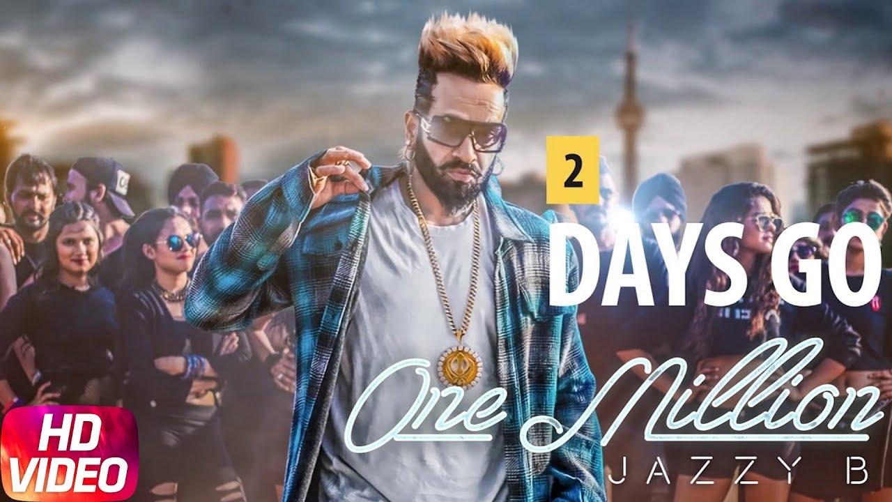 2 Days To Go One Million Jazzy B Releasing On 10th Feb 2018