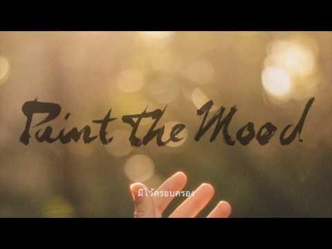 Paint The Mood - มีไว้ครอบครอง [[]]