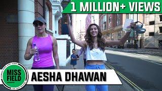 Miss Field S1E1 - Aesha Dhawan