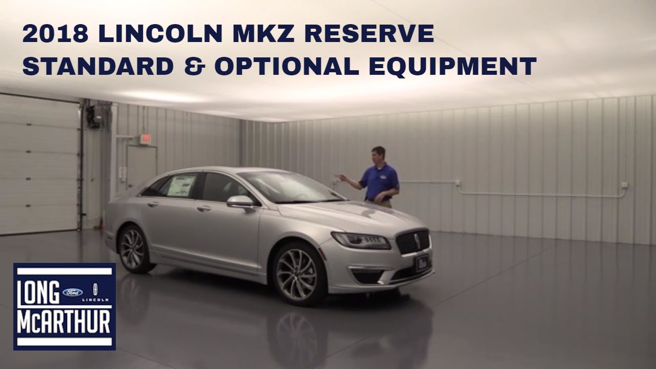 2018 Lincoln Mkz Reserve Standard And Optional Equipment