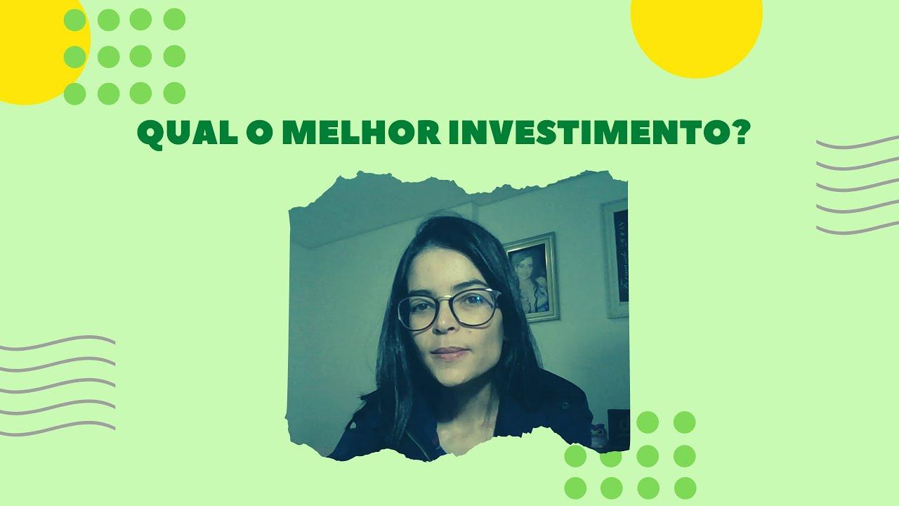 Qual o melhor investimento? | O que aprender?