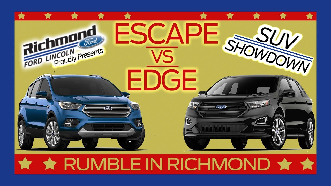 Ford Escape Vs Ford Edge Suv Showdown