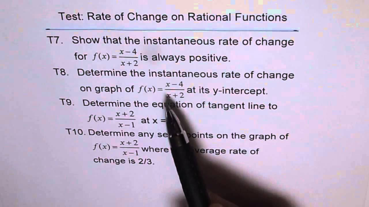 Test Rate of Change Rational Function T7 to T10