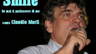 SE MAI TI PARLASSERO DI ME (SMILE) canta Claudio Merli