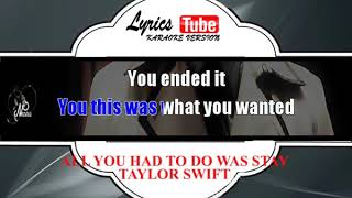 Music Karaoke Taylor Swift - All you had to do was stay
