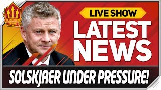 SOLSKJAER OUT OR IN? Man Utd News Now