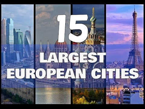 TOP 15 largest European cities