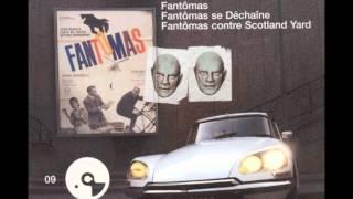 Michel Magne - Fantômas - Fantômas Se Remixe