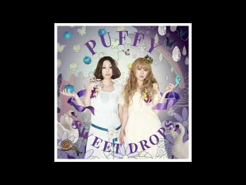 Puffy AmiYumi - Dareka Ga (SWEET DROPS Single ver.)