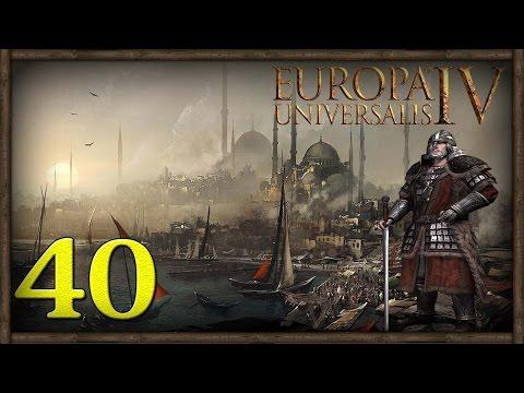 [40] Europa Universalis IV (Byzantium) Restore The Roman Empire |