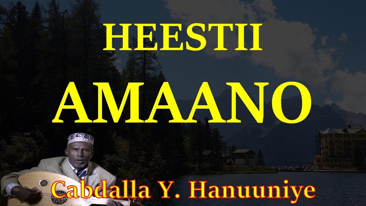 Download Heestii - Amaano (Original-Kaban Version)   Cabdalla Yuusuf Hanuuniye (LYRICS)