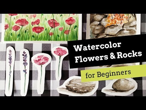 Watercolor Flowers and Rocks for Beginners
