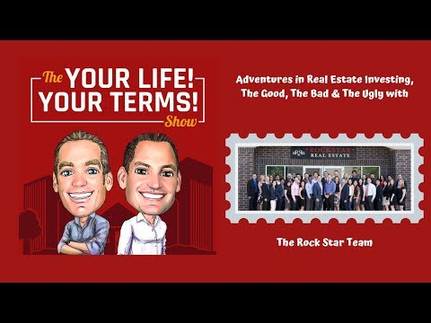 Adventures in Real Estate Investing, The Good, The Bad & The Ugly with The Rock Star Team