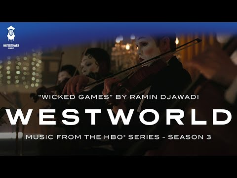 Westworld S3 - Wicked Games - Ramin Djawadi (Official Video)