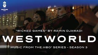 Baixar Westworld S3 - Wicked Games - Ramin Djawadi (Official Video)
