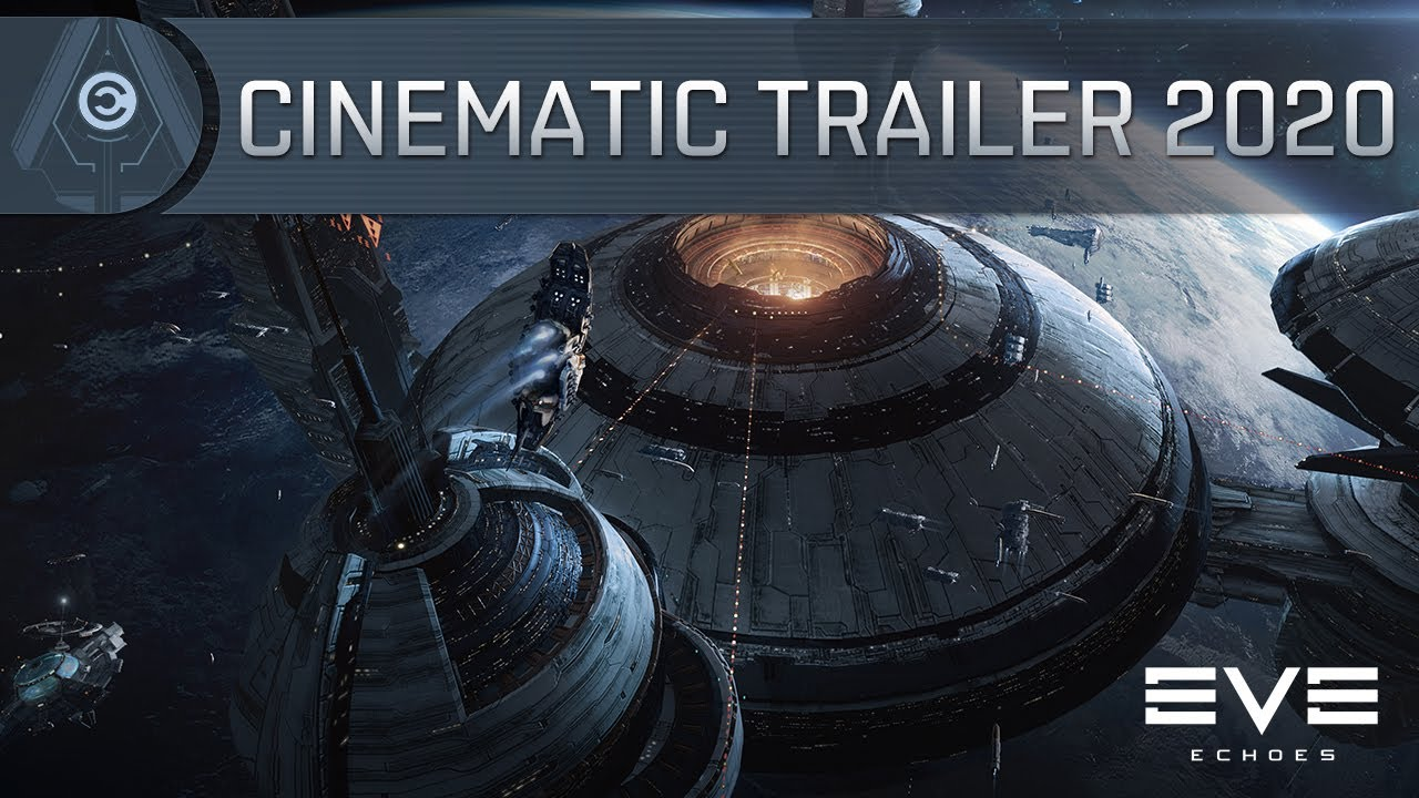 EVE Echoes Cinematic Trailer 2020