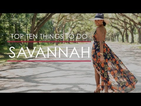 Top 10 Things to do in Savannah