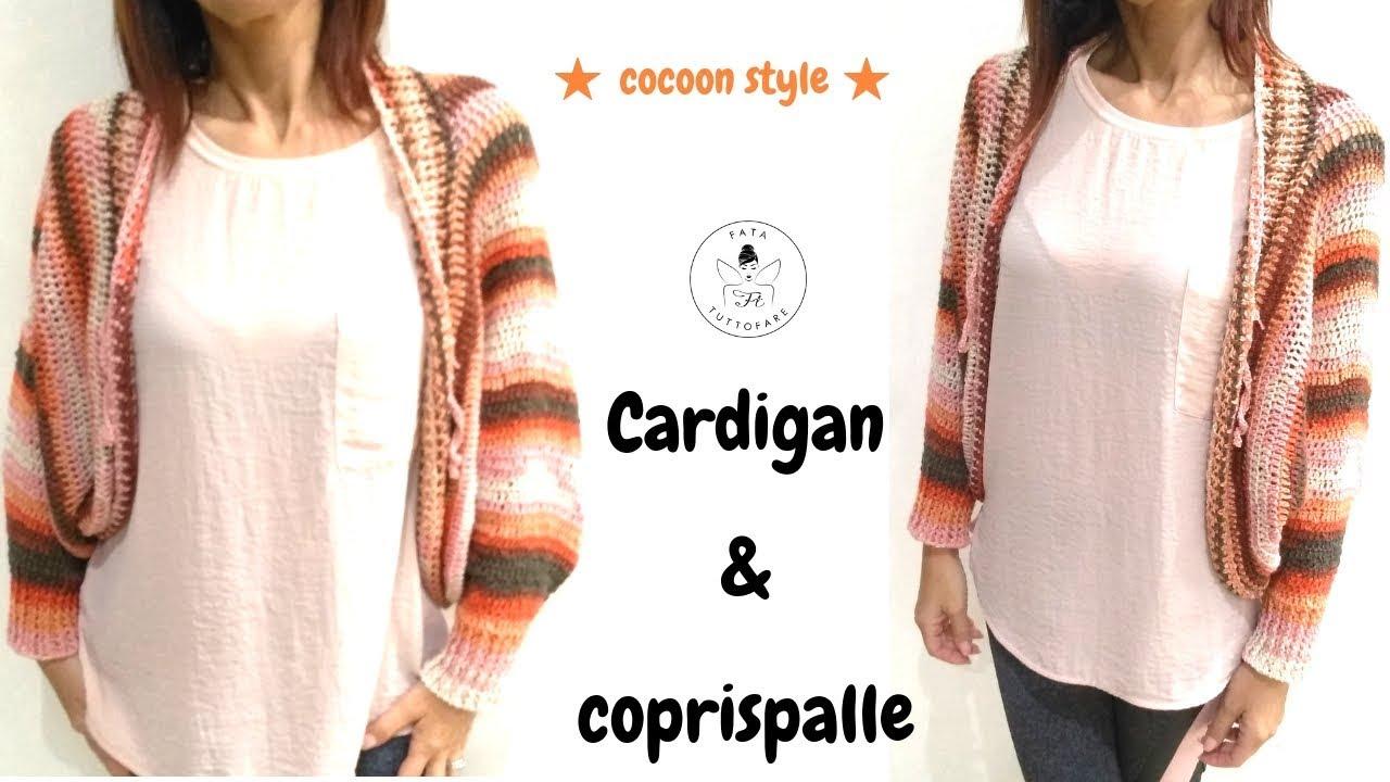 Tutorial Cardigan E Coprispalle Cocoonlafatatuttofare Youtube