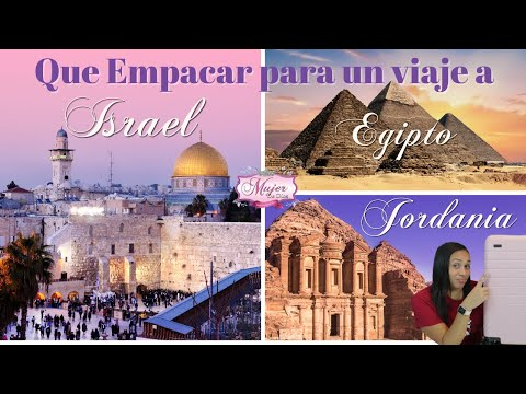 Como Empacar Para Un Viaje A Jordania, Egipto E Israel (Jerusalén)