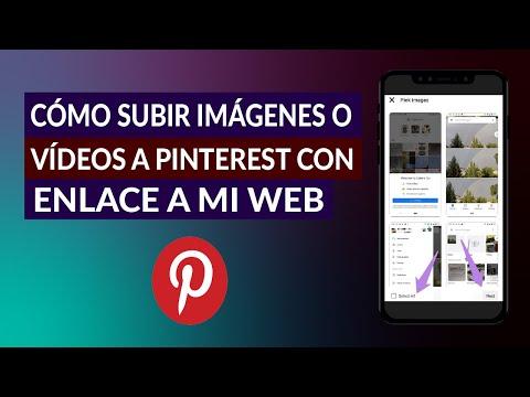 Cómo Subir Imágenes o Videos a Pinterest con Enlace a mi web Desde Celular - Fácil y Rápido