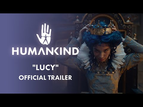 """HUMANKIND™ - """"LUCY"""" Official Trailer"""