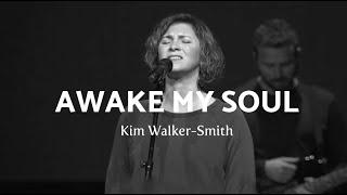 Awake My Soul (Live + Spontaneous) - Kim Walker-Smith | Jesus Culture