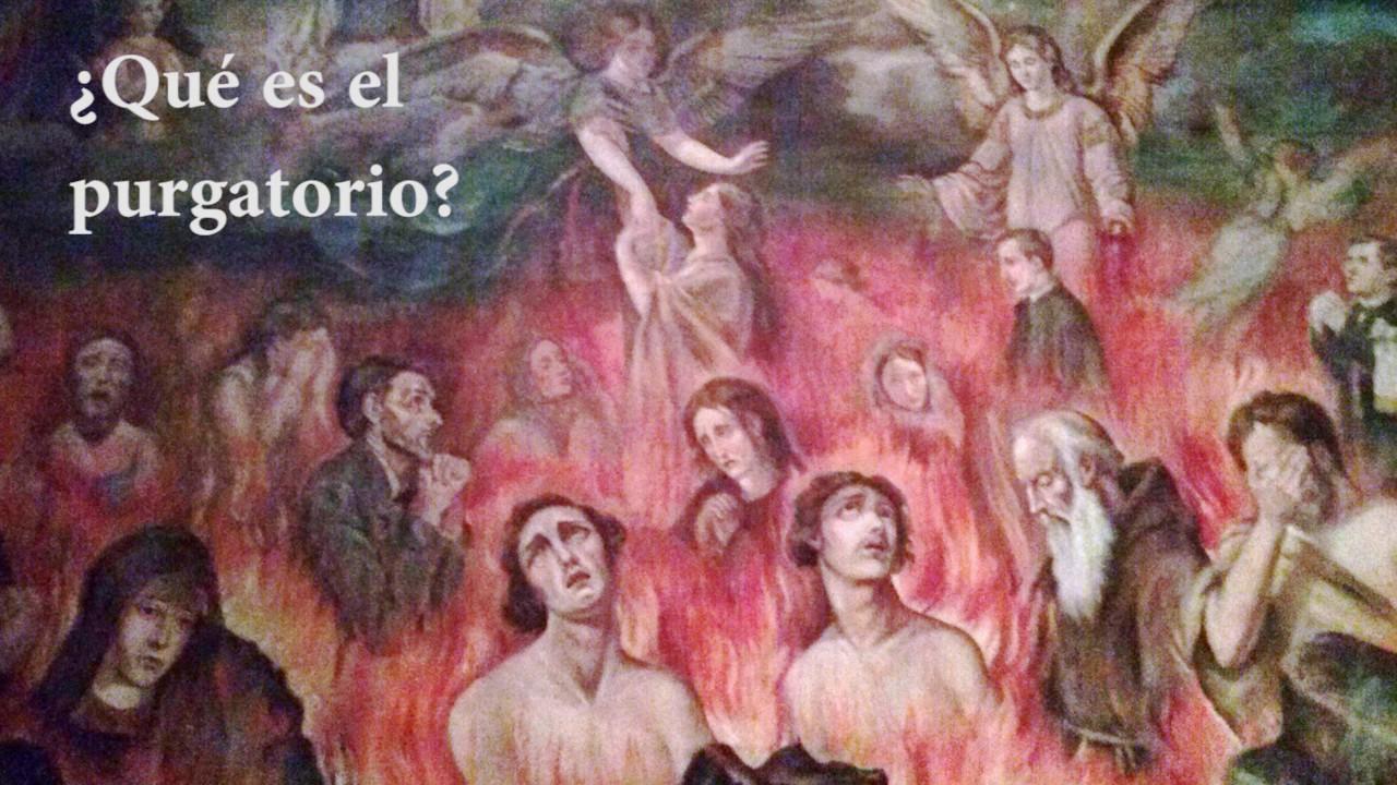 """Resultado de imagen para ¿Qué es el """"Purgatorio""""?"""