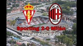 Real Sporting de Gijón 2, A.C. Milán 0 visto desde la grada (Villa de Gijón 2.008).