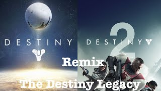 Destiny Remix(The Destiny Legacy) | All Games