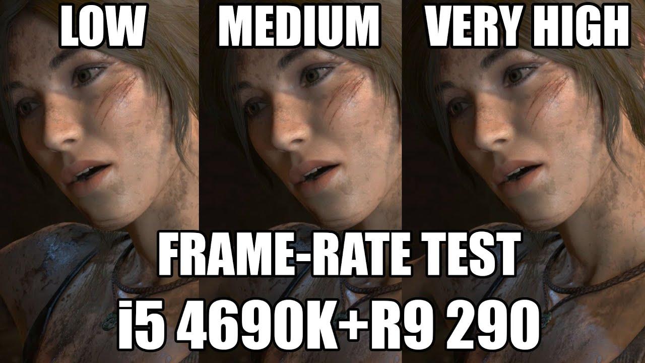 Rise The Tomb Raider Preset parison 1080P FPS Test i5 4690k