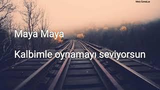 Deepside Deejays - Maya (Turkce Ceviri)