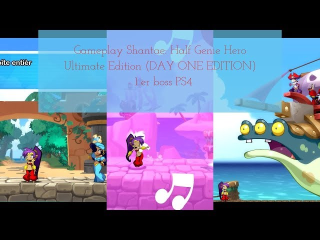 Gameplay Shantae Half Genie Hero Ultimate Edition DAY ONE EDITION   1 er boss PS4