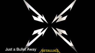 Metallica- Just a Bullet Away- Beyond Magnetic