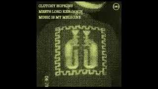 Clutchy Hopkins Meets Lord Kenjamin - Music Is My Medicine (full album)