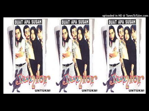 Junior - Buat Apa Susah  (1997) Full Album