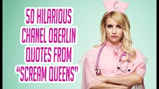 "50 Hilarious Chanel Oberlin Quotes From ""Scream Queens"""
