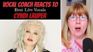 Vocal Coach Reacts to Cyndi Lauper Best LIVE Vocals