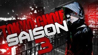 TOKYO GHOUL: UNE SAISON 3??