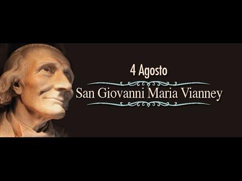 San Giovanni Maria Vianney - 4 Agosto
