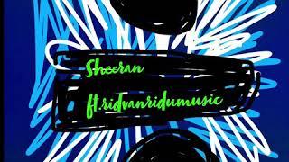 Ed Sheeran ft.ridvanridumusic[ Audio](3D Audio)