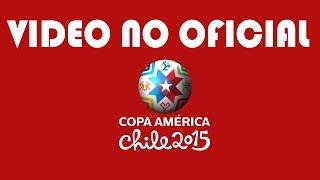 Video no Oficial Copa América 2015