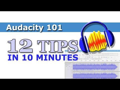 Audacity Editing 101 - 12 tips in 10 minutes