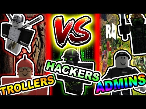 Admin Vs Hackers Vs Trollers Roblox Edition Youtube